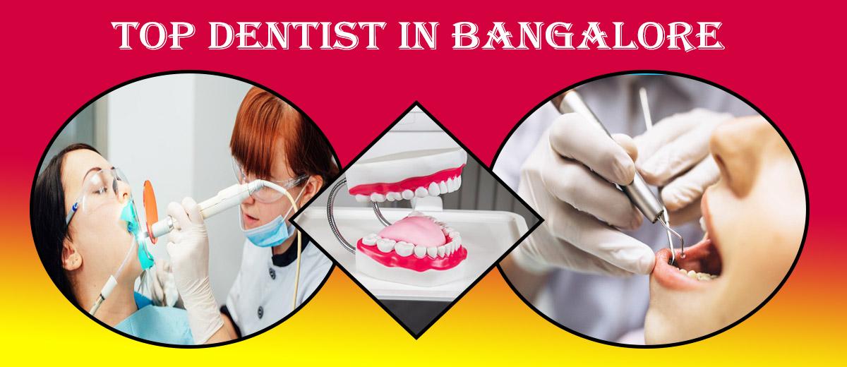 Top Dentist in Bangalore