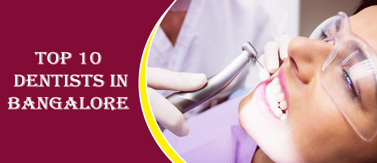 Top 10 Dentists in Bangalore